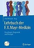 Lehrbuch der F.X. Mayr-Medizin (Amazon.de)