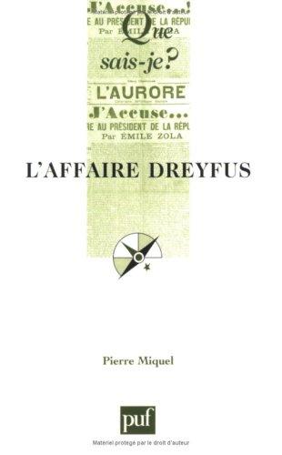 L'Affaire Dreyfus par Pierre Miquel, Que sais-je?