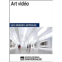 Art vidéo: Les Grands Articles d'Universalis