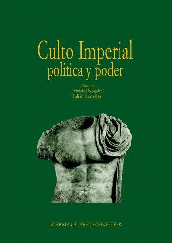 Actas del Congreso internacional «Culto imperial política y