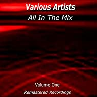 All in the Mix Volume One