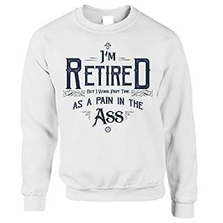 Tim And Ted Pensionierung Unisex-Pullover Ich Bin im Ruhestand, Aber ich arbeite Teilzeit White X-Small