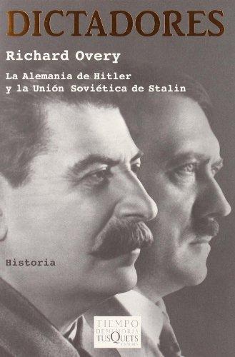 Dictadores: La Alemania de Hitler y la Unión Soviética de Stalin (.)