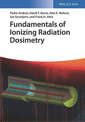 Fundamentals of Ionizing Radiation Dosimetry (English Edition)