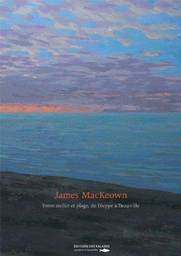 JAMES MACKEOWN, ENTRE ATELIER ET PLAGE