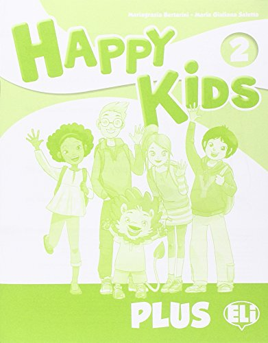 Happy kids plus 2. Per la Scuola elementare