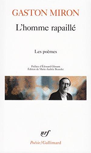 L'Homme rapaillé: Les poèmes