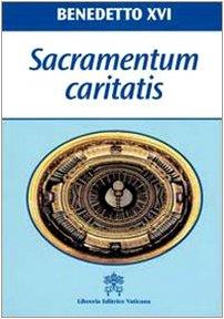 Sacramentum caritatis. Esortazione Apostolica Postsinodale