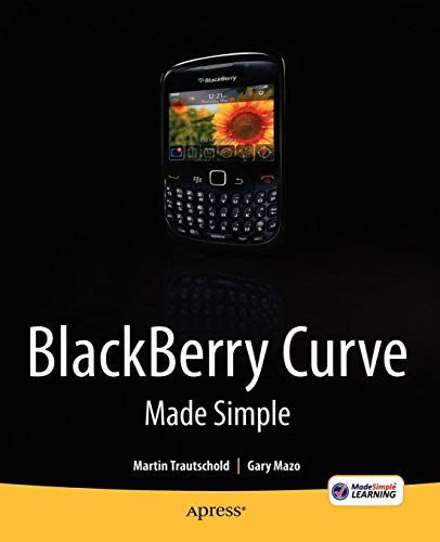 Blackberry Curve Made Simple: For the BlackBerry Curve 8520, 8530 and 8500 Series 8530 Curve