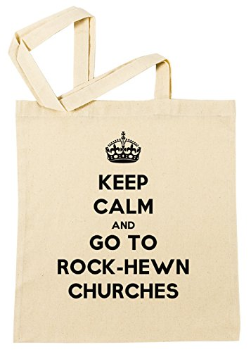 keep-calm-and-go-to-rock-hewn-churches-bolsa-de-compras-playa-de-algodon-reutilizable-shopping-bag-b