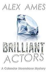 Brilliant Actors (Calendar Moonstone