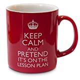 verytea Becher/Tasse Fun für Lehrer,Keep Calm and Pretend it's on the Plan lesson -