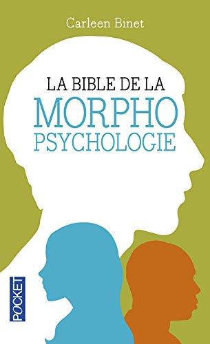 La Bible de la morphopsychologie