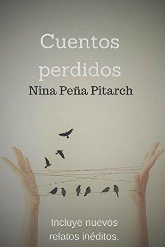 Cuentos perdidos por Nina Peña Pitarch
