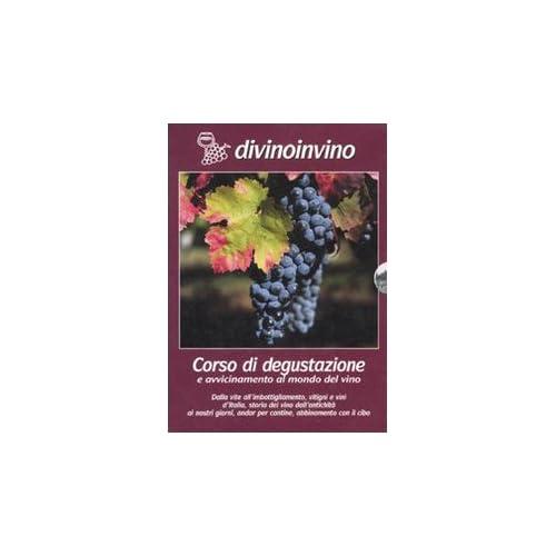 Divinoinvino. Corso Di Degustazione E Avvicinamento Al Mondo Del Vino. 4 Dvd