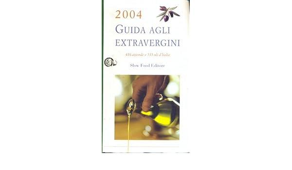 Risultati immagini per Guida agli Extravergini 2004