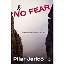 [(No Fear: In Business and In Life )] [Author: Pilar Jerico] [Jun-2009]