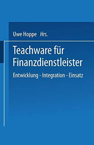 Teachware Für Finanzdienstleister: Entwicklung - Integration - Einsatz PDF Books