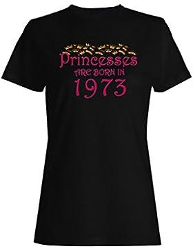 Las princesas nacen en 1973 camiseta de las mujeres y56f