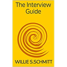 The Interview Guide:Elements of Programming Interviews: Communication,Interview and Public Speaking Skills (English Edition)