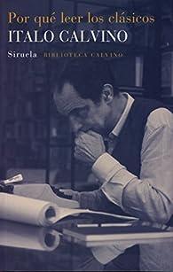 Por qué leer los clásicos par Italo Calvino