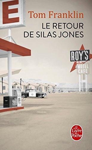 Le retour de Silas Jones par Tom Franklin