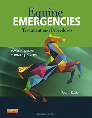 Equine Emergencies: Treatment and Procedures, 4e