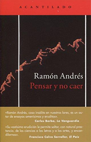 Pensar y no caer (El Acantilado) por Ramón Andrés González-Cobo