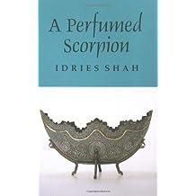 A Perfumed Scorpion