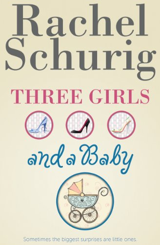 free kindle book Three Girls and a Baby