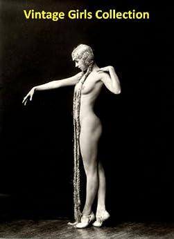 Vintage Girls Collection - 50 Nude Retro Women Pictures (English Edition) de [Michalak, Jacek]