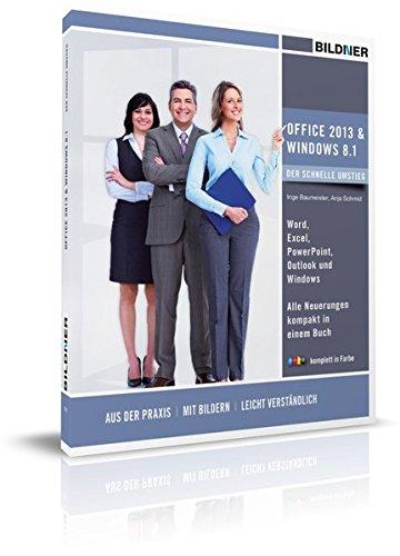 Office 2013 und Windows 8.1 - der schnelle Umstieg von älteren Versionen (Microsoft Office Word 2013, Handbuch)