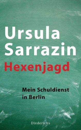 Buchseite und Rezensionen zu 'Hexenjagd: Mein Schuldienst in Berlin' von Ursula Sarrazin