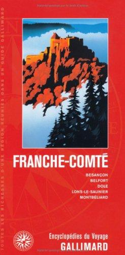 Franche-Comté: Besançon, Belfort, Dole, Lons-le-Saunier, Montbéliard