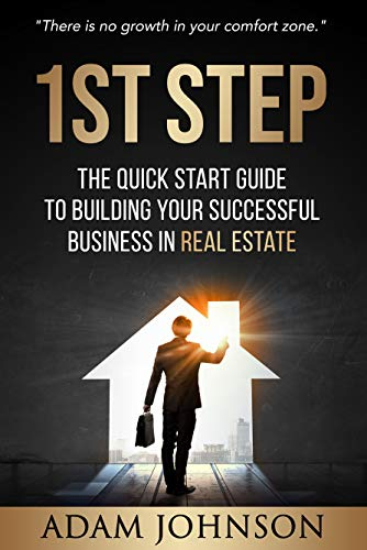 Libro Epub Gratis 1st Step: The Quick Start Guide to Building Your Successful Business in Real Estate