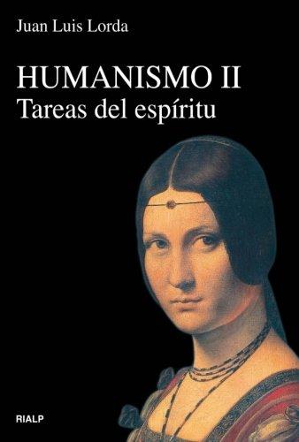 Humanismo Ii. Tareas Del Espíritu (Vértice) por Juan Luis Lorda Iñarra