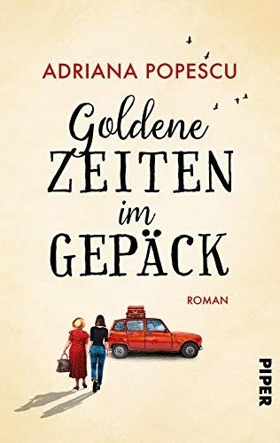 Buchseite und Rezensionen zu 'Goldene Zeiten im Gepäck: Roman' von Adriana Popescu