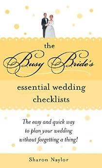 The Busy Bride's Essential Wedding Checklists por Sharon Naylor epub