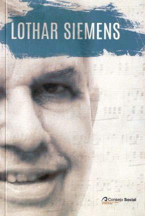 Homenaje a Lothar Siemens por Ángel Tristán Pimienta