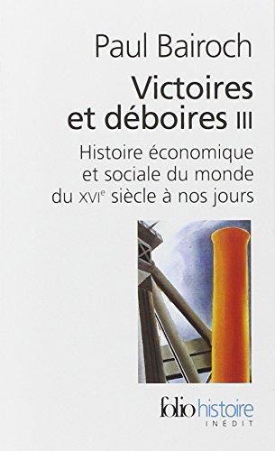Victoires et déboires : histoire économique et s...