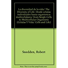 La diversidad de la vida/ The Diversity of Life: Desde celulas individuales hasta organismos multicelulares/ from Single Cells to Multicellular Organisms (Celulas y vida/ Cells and Life)