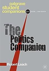 The Politics Companion (Palgrave Student Companions Series)