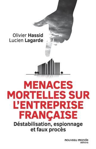 Menaces mortelles sur l'entreprise française par Olivier Hassid
