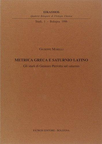 Metrica greca e saturnio latino. Gli studi di Gennaro Perrotta sul saturnio