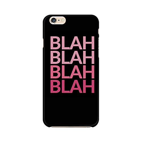 Mobicture Blah Blah Blah Premium Printed High Quality Polycarbonate Hard Back Case Cover for Apple iPhone 6/6s With Edge to Edge Printing