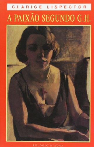 A paixao segundo G.H. por Clarice Lispector