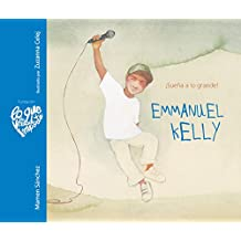 Emmanuel Kelly (Lo Que De Verdad Importa)