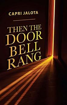 Then The Doorbell Rang by [Jalota, Capri ]