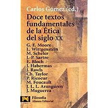 Doce textos fundamentales de Ética del siglo XX (El Libro De Bolsillo - Filosofía)