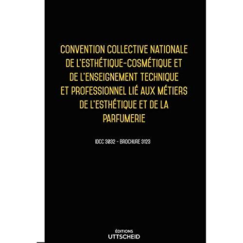 Convention collective de l'esthétique-cosmétique et de la parfumerie Mars 2018 + Grille salaire
